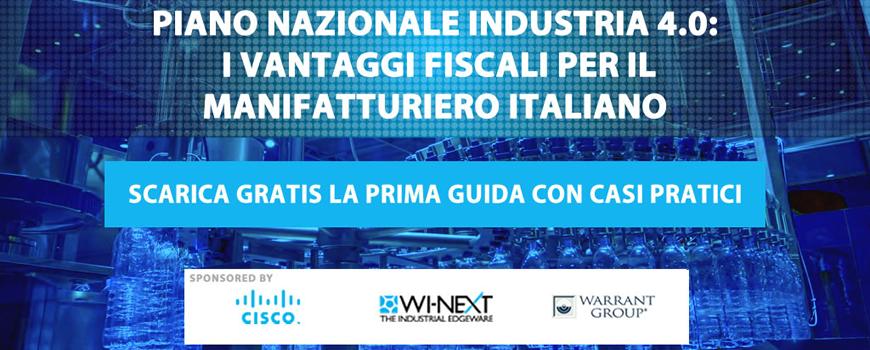 Piano Nazionale Industria 4.0: i vantaggi fiscali per il manifatturiero italiano.